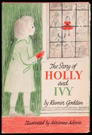 The Story of Holly and Ivy - Price Estimate: $150 - $250