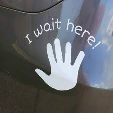 I Wait Here Sticker For Car Removable Car Sticker For Kids Etsy
