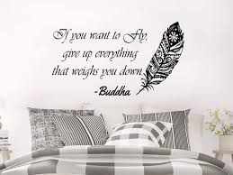 Amazon Com Creativedecals Wall Decals Quotes Feather Vinyl Sticker Decal Quote Buddha If You Want To Fly Give Up Everything That Weighs You Down Home Decor Bedroom Art Design Interior Ns757 Home