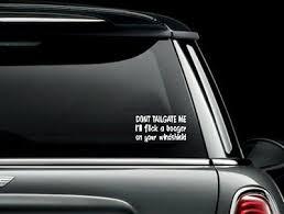 Don T Tailgate Me Vinyl Car Truck Window Decal Bumper Sticker Us Seller Ebay