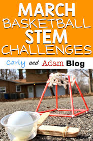 March Madness STEM Challenges — Carly and Adam