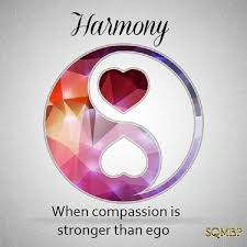 harmony when compassion is stronger spiritual quotes