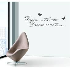 Modern English Wall Sticker Quotations Dream Until Your Dreams Come True Vinyl Removable Wall Stickers For Kids Rooms Decorative Stickers For Walls Decorative Vinyl Wall Decals From Good Co Ltd 18 75 Dhgate Com