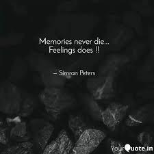 memories never die fee quotes writings by simran peters