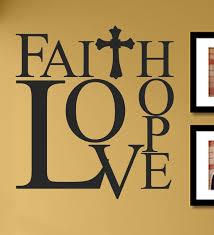 Faith Love Hope Vinyl Wall Art Decal Sticker