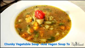chunky vegetable soup and vegan soup