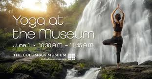 yoga at the museum visit columbus ga