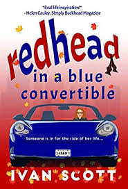 Amazon.com: Redhead in a Blue Convertible eBook: Scott, Ivan ...