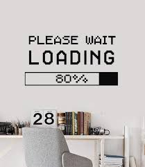 Vinyl Wall Decal Loading Please Wait Gaming Zone Kids Man Cave Creativ Wallstickers4you