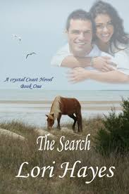 The Search (Crystal Coast Novel-Book One) by Lori Hayes | NOOK Book (eBook)  | Barnes & Noble®