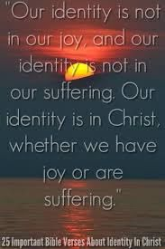 25 Important Bible Verses About Identity In Christ