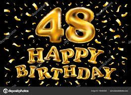 Happy Birthday 48 Years Happy Birthday 48 Years Anniversary Joy