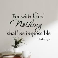 Vwaq Luke 1 37 Wall Decal For With God Nothing Shall Be Impossible