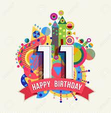 Feliz Cumpleanos Once 11 Anos Tarjeta De Felicitacion Divertida Celebracion Con El Numero Etiqueta De Texto Y Un Diseno Colorido Geometria Ilustraciones Vectoriales Clip Art Vectorizado Libre De Derechos Image 51067766