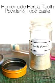 homemade herbal tooth powder and toothpaste