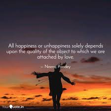 all happiness or unhappin quotes writings by neeraj pandey