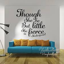 Though She Be Little But She Is Fierce Quotes Wall Decal Inspirational Quote Wall Sticker Wall Lettering Decor Cut Vinyl Q259 Quote Wall Decal Wall Stickerquote Wall Sticker Aliexpress