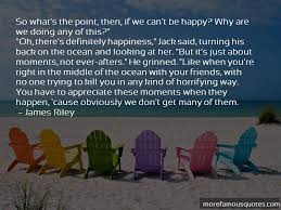 quotes about happy moments your friends top happy moments