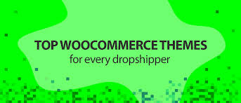 top woomerce themes for every