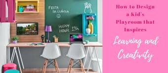 How To Design A Kid S Playroom That Inspires Learning And Creativity A Mama Tale