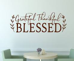 Farmhouse Decal Grateful Thankful Blessed Farmhouse Wall Decal Farmhouse Wall Decor Dining Room Decal Dining Room Decor