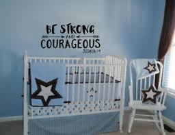Be Strong And Courageous Joshua 1 9 Nursery Vinyl Wall Decal Lettering Explorer Ebay