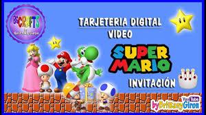 Tarjeta Invitacion Digital Super Mario Cumpleanos Youtube