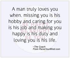 happiness quotes a man truly loves you when missing you is his