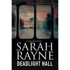 Deadlight Hall - (Nell West And Michael Flint Haunted House Story) By Sarah  Rayne (Paperback) : Target