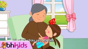 Cháu Yêu Bà - Nhạc Cho Trẻ Mầm Non - YouTube