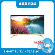 Smart Tivi Asanzo 32 Inch 32AS120 Chính Hãng Giá Rẻ - ASANZO Hà Nội
