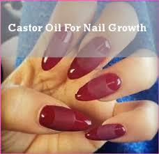 castor oil for nail growth castor oil