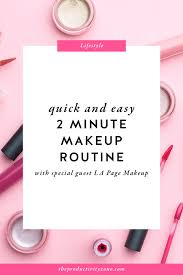 quick and easy 2 minute makeup routine