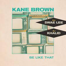 Be like That Guitar Chords Kane Brown, Swae Lee & Khalid
