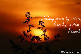 talking comes by nature silence proverb quote
