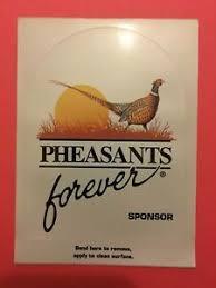 Genuine Pheasants Forever Window Decal Sticker Sponsor Ebay