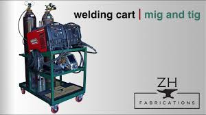 building a mig and tig welding cart