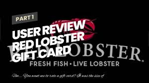 User Review Red Lobster Gift Card - YouTube