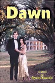 Amazon.com: Dawn (9780595099887): Edwards, Byron: Books