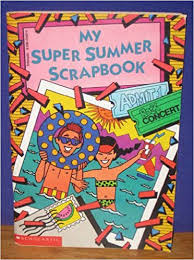 My Super Summer Scrapbook: Dona Smith, Devra Newberger ...