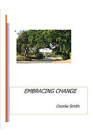楽天Kobo電子書籍ストア: Embracing Change - Cecelia Smith ...