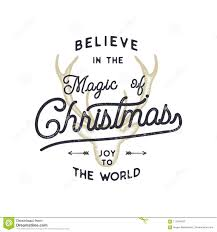 christmas typography quote design believe in christmas magic