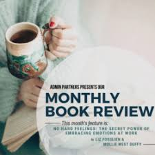 MONTHLY BOOK REVIEW: NO HARD FEELINGS - ADMIN PARTNERS BLOG