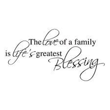 the love of family is lifes greatest blessing quote
