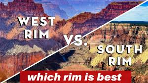 grand canyon west rim vs south rim