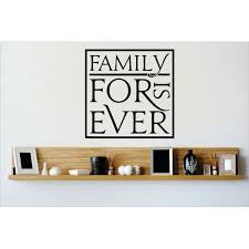 Family Is Forever Wall Decal Wayfair