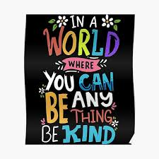 Inspirational Quote Anti Bullying Posters | Redbubble