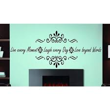 Shop Full Color Vinyl Decal Live Every Moment Laugh Every Day Love Beyond Words Wall Sticker Decal Size 48x76 48 X 76 Free Shipping Today Overstock 14380132