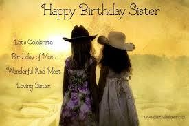 how should i wish my sister happy birthday quora