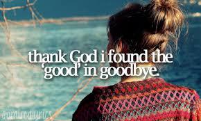 the good in goodbye via tumblr on we heart it